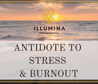 Antidote to stress, fatigue and burnout